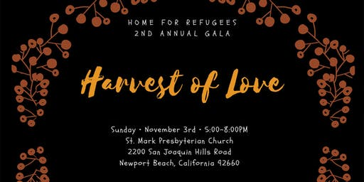 "Home for Refugees 2nd Annual Gala - ""Harvest of Love"""