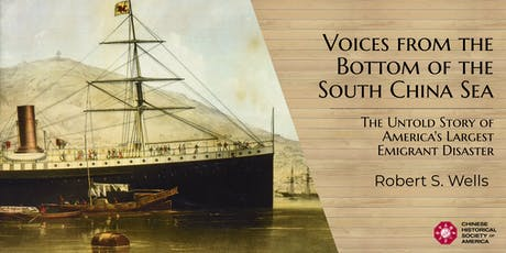 Voices from the Bottom of the South China Sea with Robert S. Wells tickets