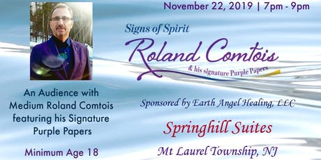 Signs of Spirit: An Audience with Medium Roland Comtois featuring his signature Purple Papers tickets