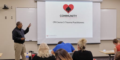 CRI Course 3 - Trauma-Practitioners Two Day Course