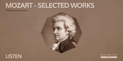 Mozart - Selected Works : LISTEN (8pm General Admission)