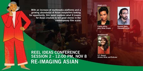 Reel Ideas Conference • Session 2 | Re-Imaging Asian tickets