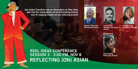 Reel Ideas Conference • Session 3 | Reflecting (On) Asian tickets