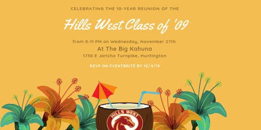 Hills West Class of 2009's 10-Year Reunion