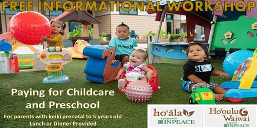 Paying For Childcare and Preschool KAUAI by INPEACE