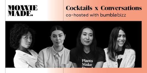 MoxxieMade x Bumble Bizz Cocktails x Conversations