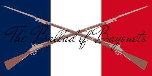 The Ballad of Bayonets