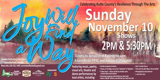 Joy Will Find a Way: Experience Butte County's resilience through the arts