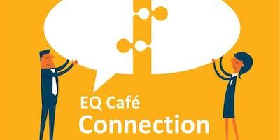 EQ Café: Connection (Campbelltown)