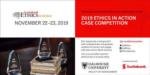 2019 Scotiabank Ethics in Action Case Competition at Dalhousie