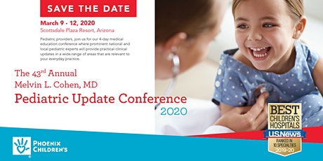 43rd Annual Melvin L. Cohen, MD Pediatric Update 2020 tickets