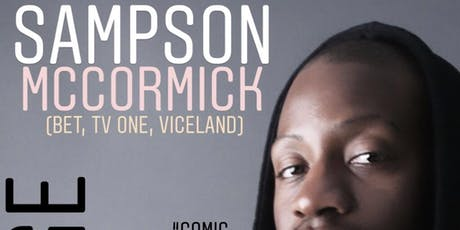 Alibi Lounge Harlem Presents An Evening of Comedy with Sampson McCormick tickets
