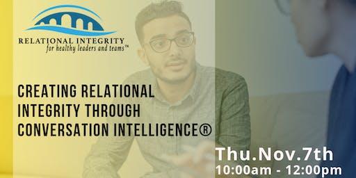 Creating Relational Integrity through Conversational Intelligence®