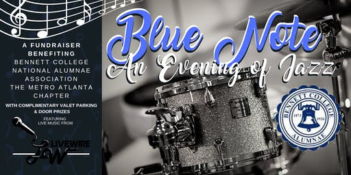 Blue Note: An Evening of Jazz Fundraiser for Bennett College