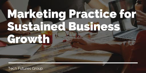 Marketing Practice for Sustained Business Growth