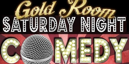 Saturday Night Stand-up Comedy Show (GOLD ROOM)