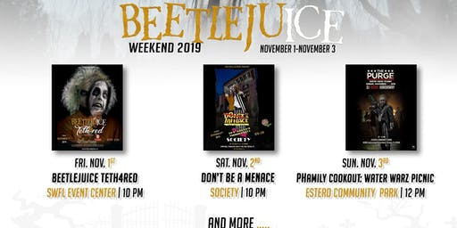 BeetlejuICE 2K19 Weekend