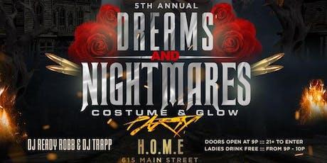 DREAMS AND NIGHTMARES 5 Halloween Party! tickets