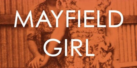 BOOK LAUNCH: Mayfield Girl tickets
