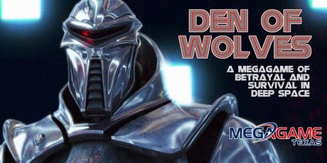 Den of Wolves presented by MegaGame Texas tickets
