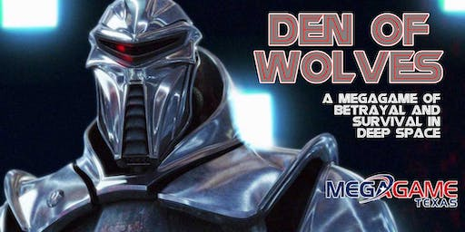Den of Wolves presented by MegaGame Texas