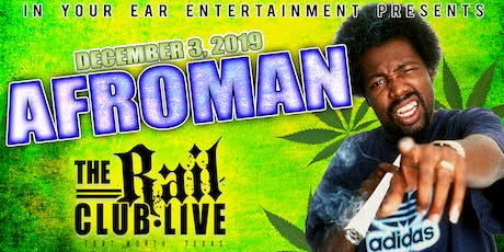 Afroman at The Rail Club Live tickets