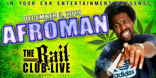 Afroman at The Rail Club Live