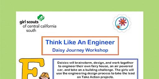 Think Like An Engineer - Daisy Journey Workshop - Madera