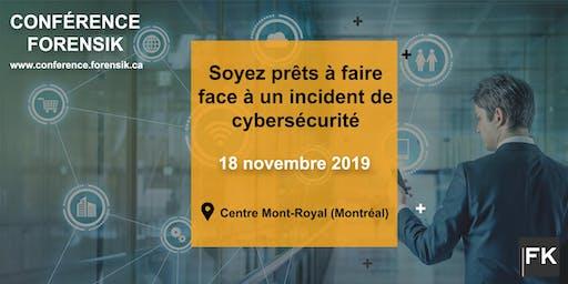 Conférence Forensik : Gestion et Réponses aux incidents de Cybersécurité