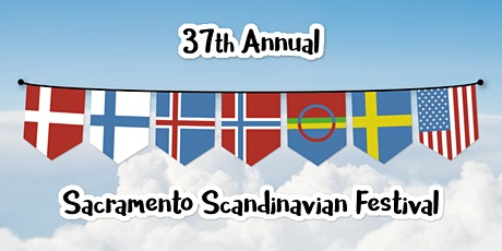37th Annual Sacramento Scandinavian Festival tickets