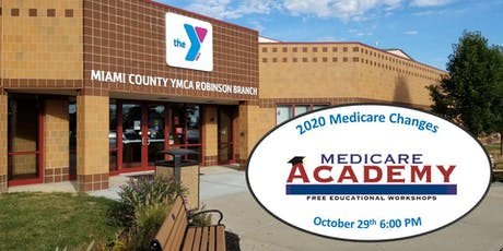 The Medicare Academy - 2020 Medicare Changes You Should Know tickets