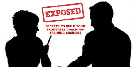 Secrets to Build Your Hi-Ticket Coaching Business! tickets