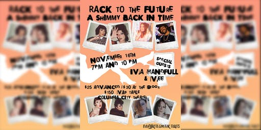 After Midnight Cabaret presents: Rack to the Future: A Shimmy Back in Time