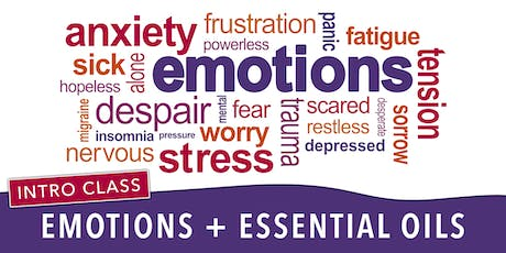 Intro to Emotions & Essential Oils | Natural Help For Your Heart & Mind tickets