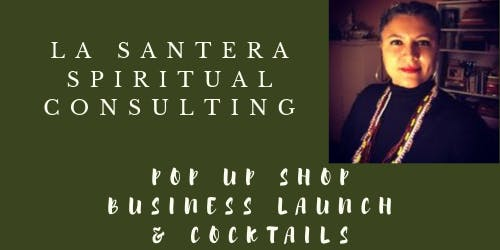 La Santera Pop Up Shop Business Launch