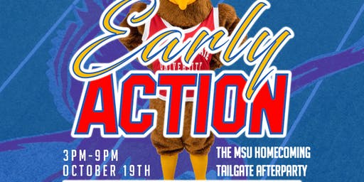 EARLY ACTION MSU TAILGATE AFTERPARTY (DAY PARTY)
