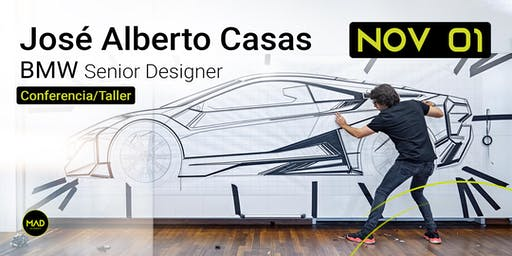 MAD Academy | Meet The Designer | José Alberto Casas - BMW Senior Designer