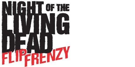 Night of the Living Dead Flip Frenzy tickets