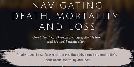 Navigating Death, Mortality and Loss tickets