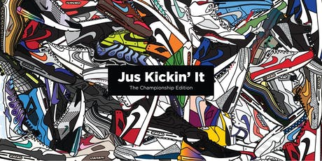 Jus Kickin' It - The Championship Edition tickets