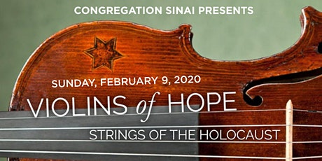 "Congregation Sinai presents ""Intonations: Songs from the Violins of Hope""  tickets"