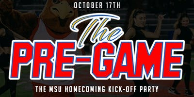 THE PRE GAME: MSU PRE-HOMECOMING PARTY