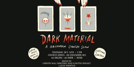 Dark Material: A Halloween Comedy Show tickets