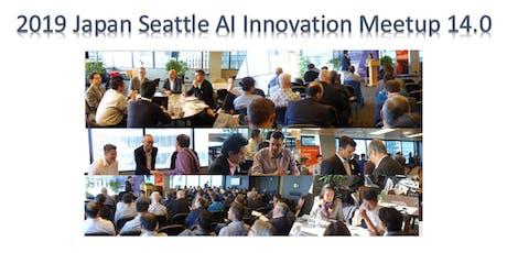 2019 Japan Seattle AI Innovation Meetup 14.0 - INNOVATOR'S PITCH tickets