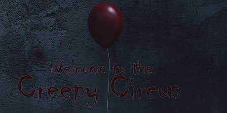 Welcome to the Creepy Circus: High Expectations Student Showcase tickets