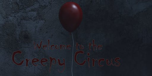 Welcome to the Creepy Circus: High Expectations Student Showcase
