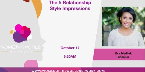 Women of the World Network Walnut Creek, CA: The 5 Relationship Styles