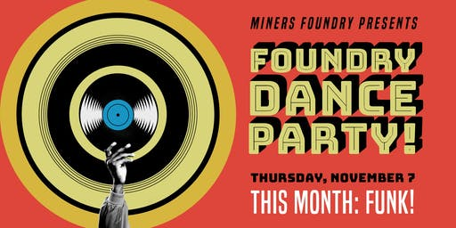 Foundry Dance Party!