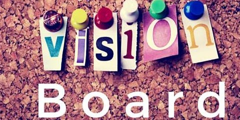 Your Life ~ Your Way ~ Vision Board Creation Party