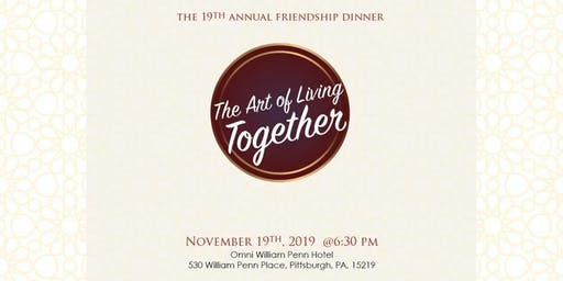 The 19th Annual Friendship Dinner and Award Ceremony